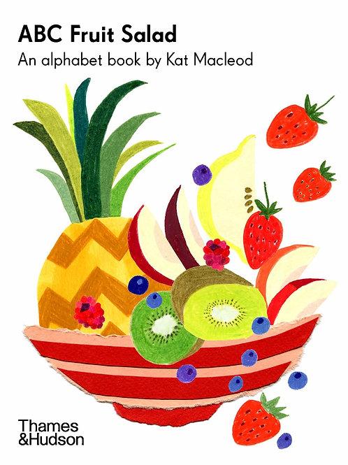ABC Fruit Salad by Kat Macleod