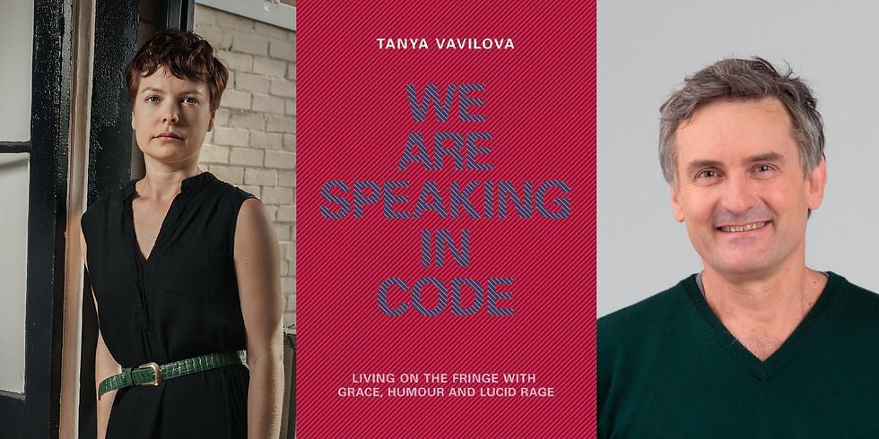 Tanya Vavilova - We Are Speaking in Code