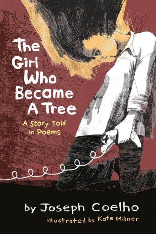 The Girl Who Became a Tree Joseph Coelho