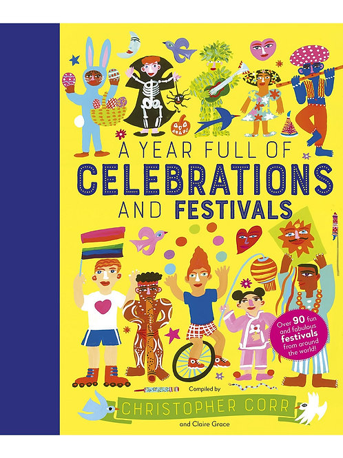 A Year Full of Celebrations & Festivals by Christopher Corr