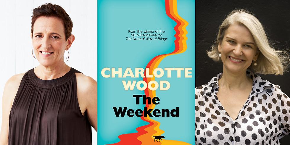 Charlotte Wood - The Weekend