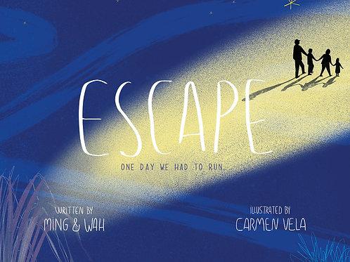 Escape by Ming Chen, Wa Chen & Carmen Vela