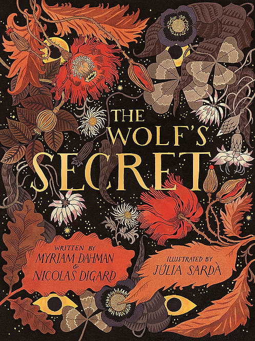 The Wolf's Secret by Myriam Dahman, Nicolas Digard & Julia Sarda