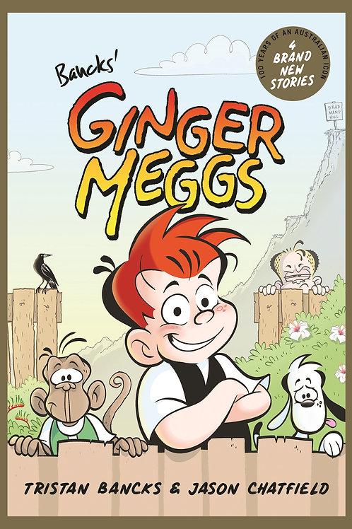 Ginger Meggs by Tristan Bancks & Jason Chatfield