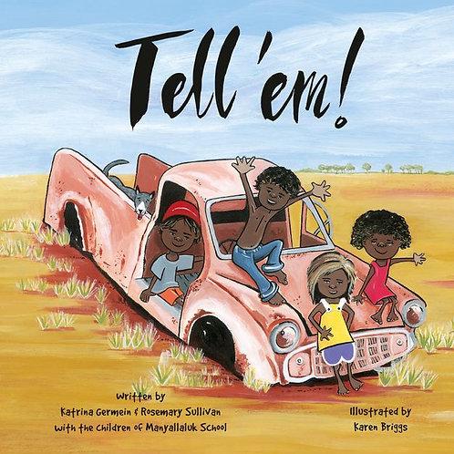 Tell 'Em by Katrina Germein and R. Sullivan