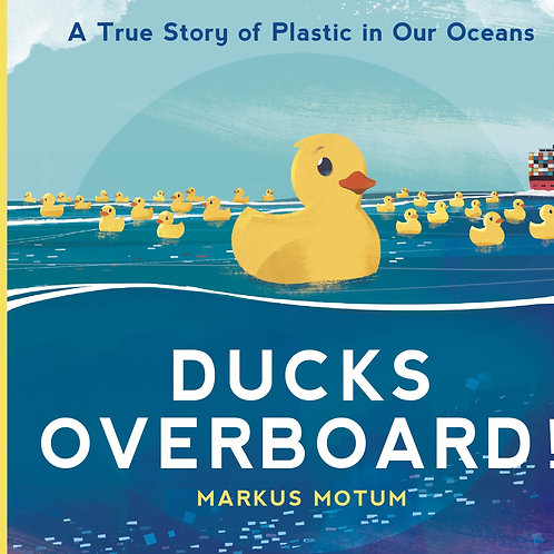 Ducks Overboard! by Markus Motum