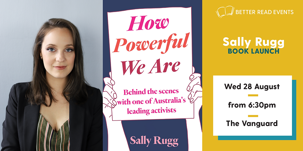 Sally Rugg - How Powerful We Are