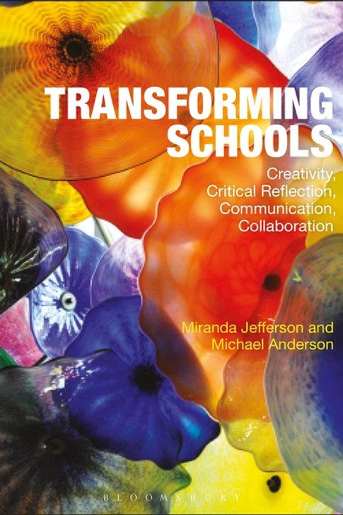 Transforming Schools Michael Anderson & Miranda Jefferson