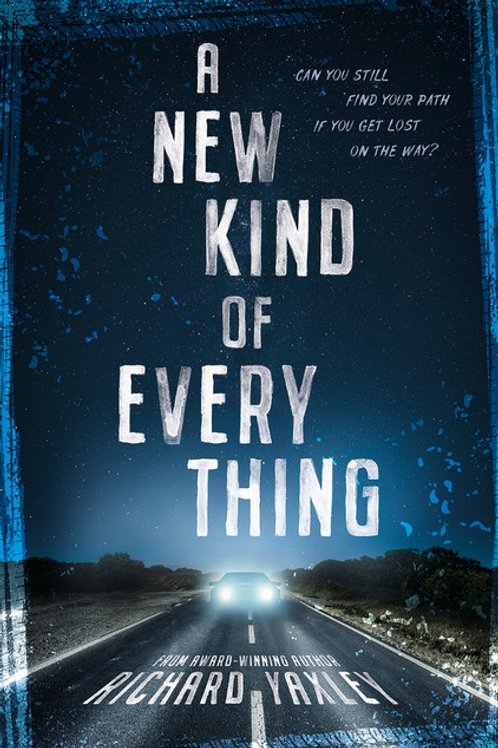 A New Kind of Everything Richard Yaxley