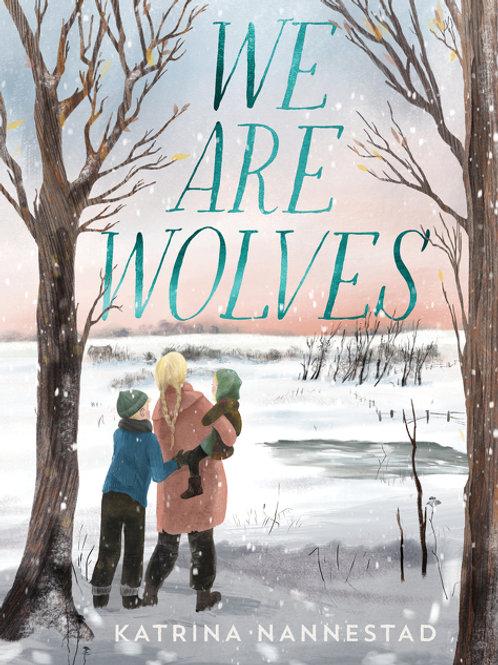 We Are Wolves Katrina Nannestad