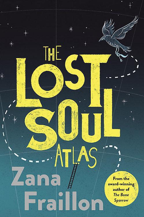 The Lost Soul Atlas Zana Fraillon