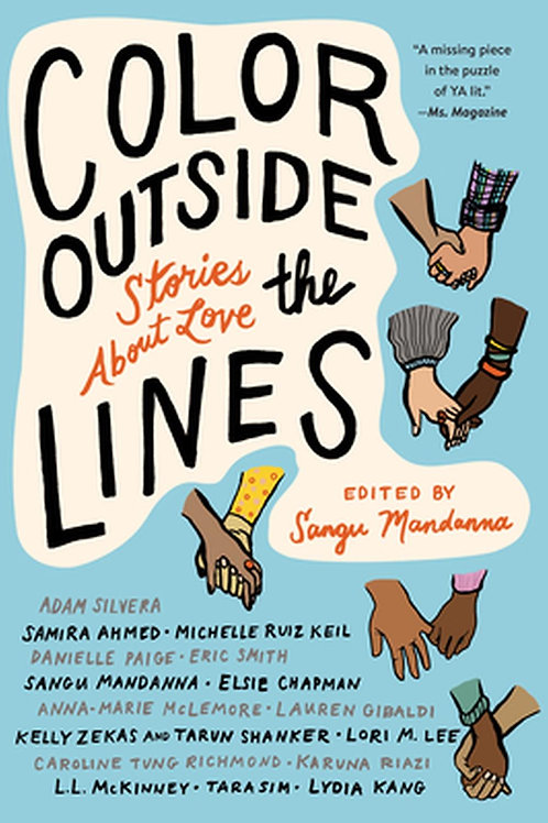 Color Outside the Lines Stories About Love by Sangu Mandanna