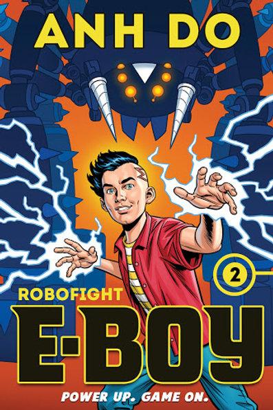 Robofight E Boy Bk 2 by Anh Do