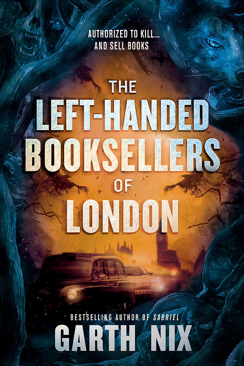 The Left-Handed Booksellers of London Garth Nix