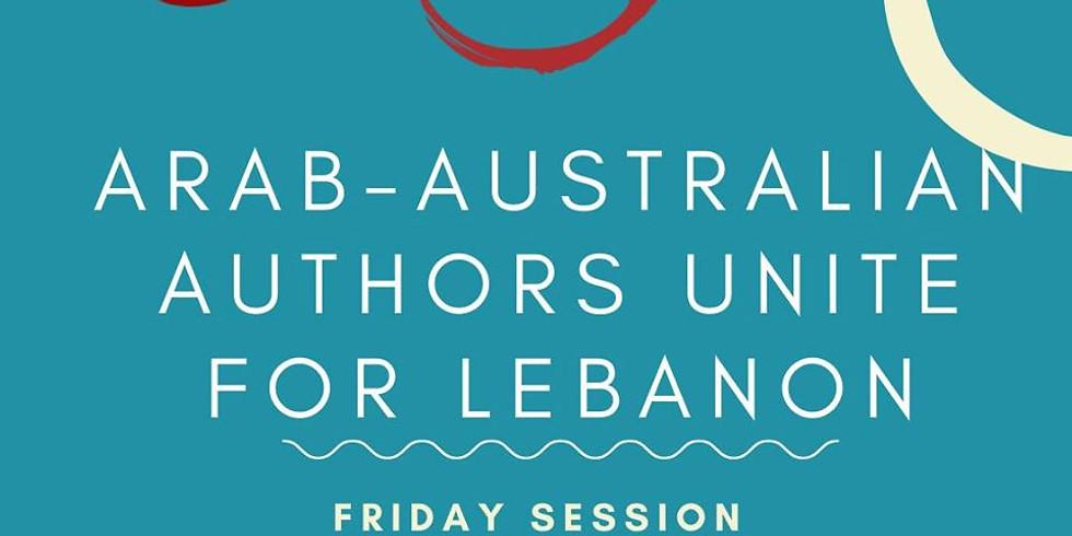 Arab-Australian Authors Unite for Lebanon - Friday Session