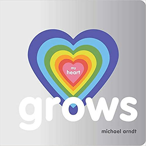 My Heart Grows by Michael Arndt