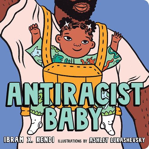 Antiracist Baby by IbramX. Kendi