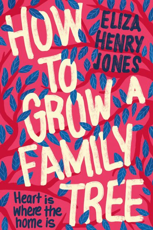 How to Grow a Family Tree by Eliza Henry-Jones
