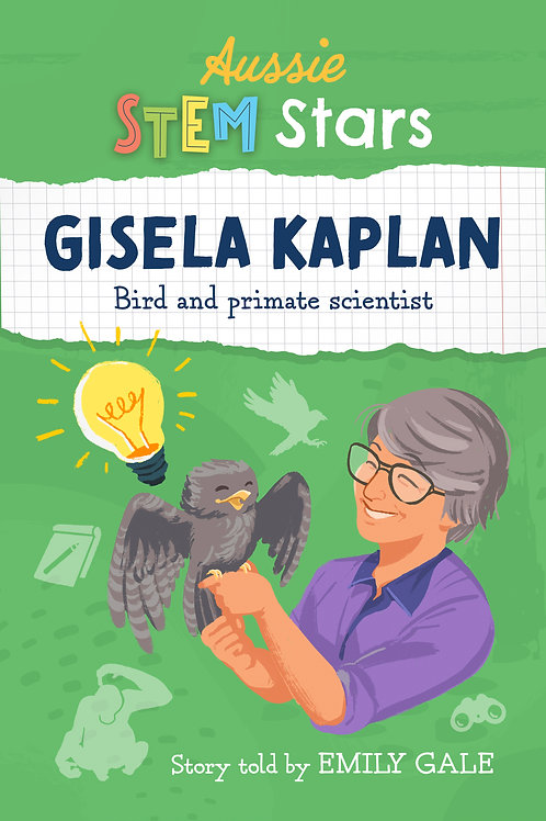 Aussie STEM Stars: Gisela Kaplan Emily Gale