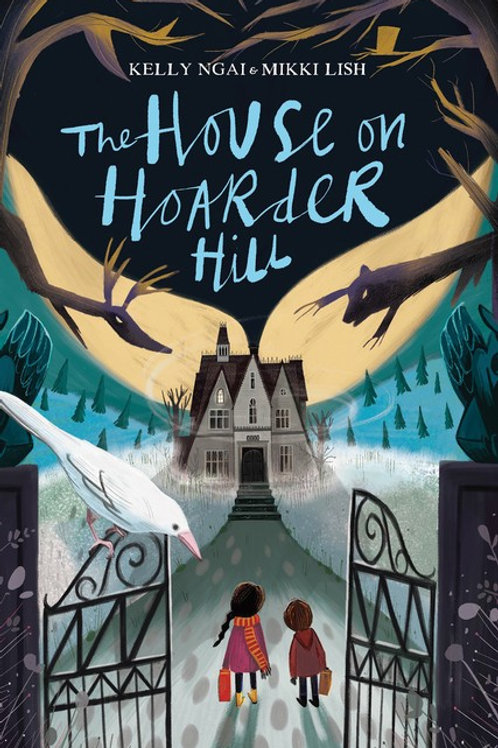 THe House on Hoarder Hill Kelly Ngai