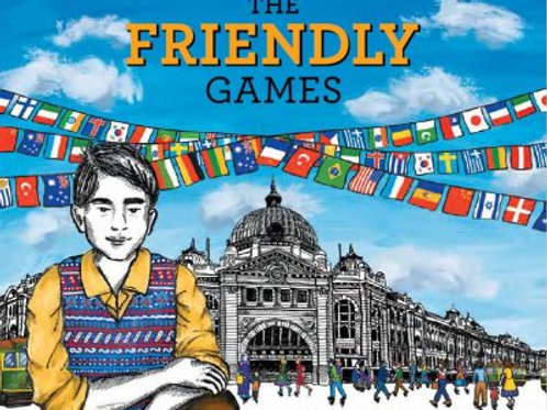 The Friendly Games by Kaye Baillie and Fiona Burrows