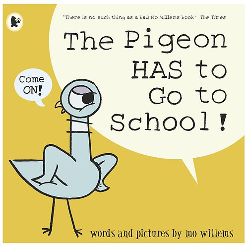 copy of The Pigeon HAS to Go to School! by Mo Willems