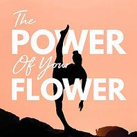 power-of-your-flower.jpg