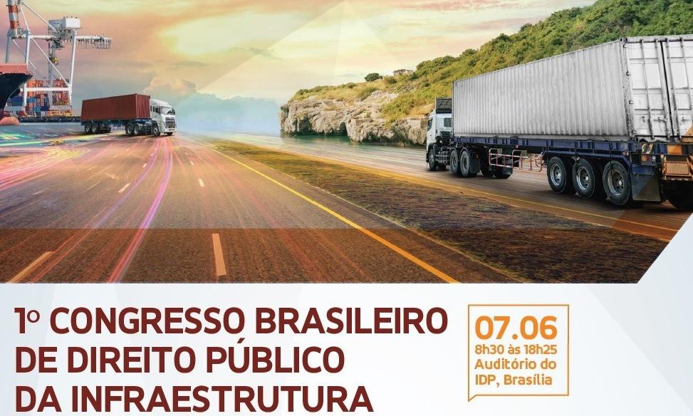 Cartaz do 1º Congresso Brasileiro de Direito Público da Infraestrutura