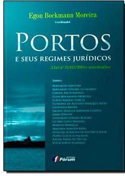 Portos e seus Regimes Jurídicos