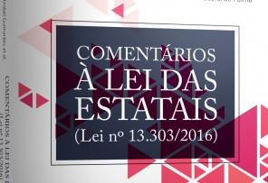 Sócio de LL Advogados publica livro Comentários à Lei das Estatais
