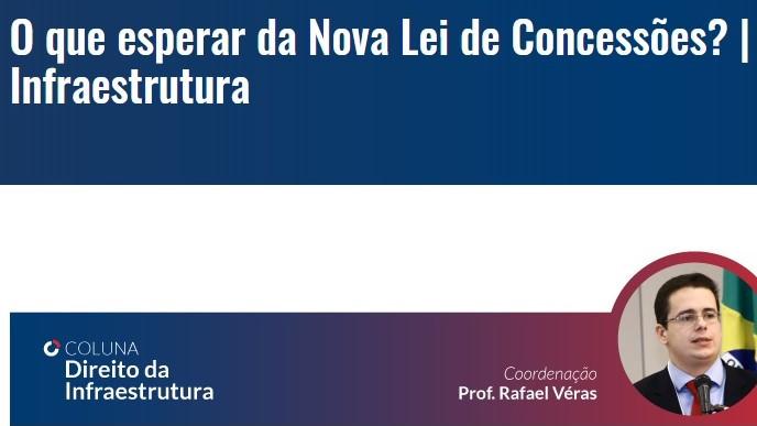 Rafael Véras inaugura coluna Direito da Infraestrutura na Editora Fórum