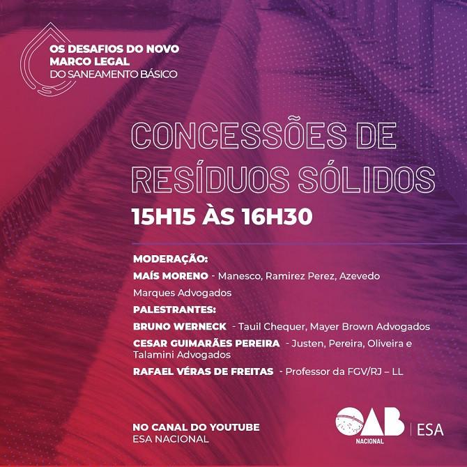 Sócio de LL Advogados, Rafael Véras palestra na OAB sobre o novo marco regulatório do saneamento