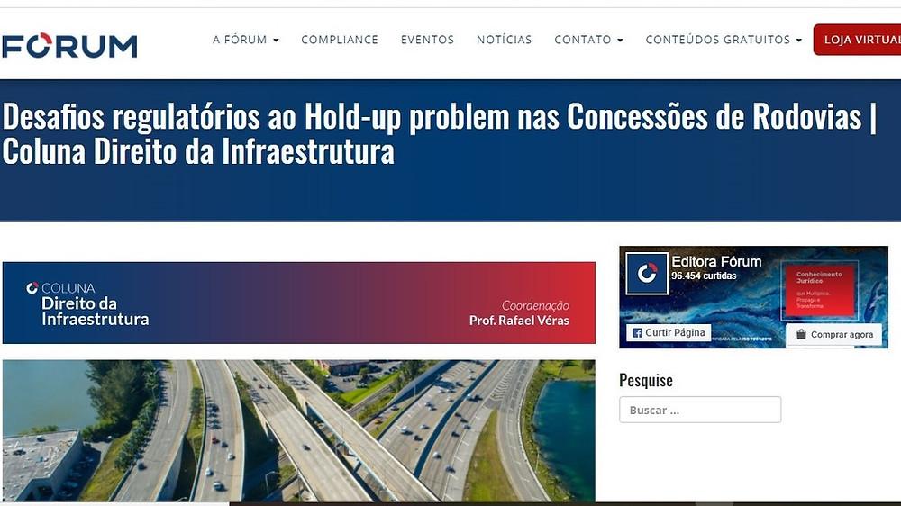 Desafios regulatórios ao Hold-up problem nas Concessões de Rodovias | Coluna Direito da Infraestrutura, por Rafael Véras