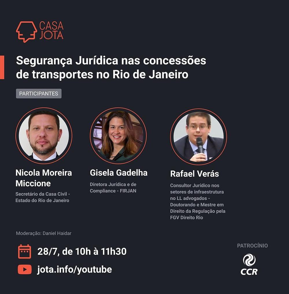 Rafael Véras debate na Casa Jota Segurança Jurídica nas concessões e PPP's de transportes no RJ