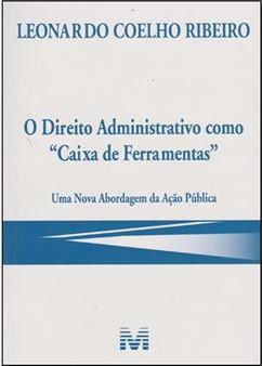 O Direito Administrativo como Caixa de Ferramentas