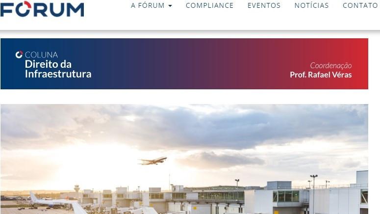Artigo de Rafael Véras na coluna Direito da Infraestrutura, que ele mantém no site da Editora Fórum