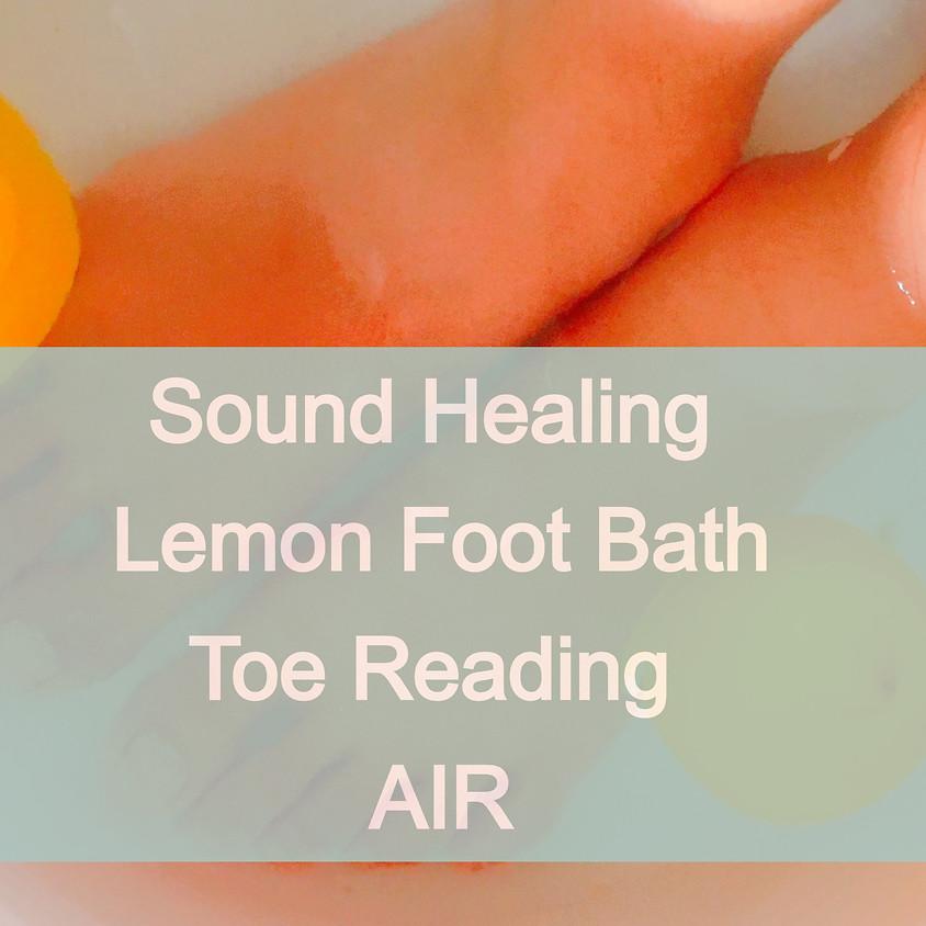 Sound Healing Lemon Foot Bath, Toe reading 風の指編