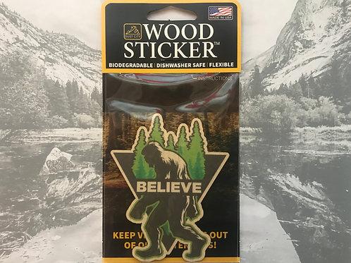 BigFoot Believe Wood Sticker