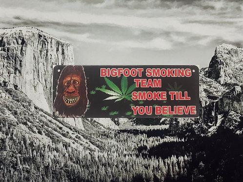 BigFoot Smoking Team Metal Sign