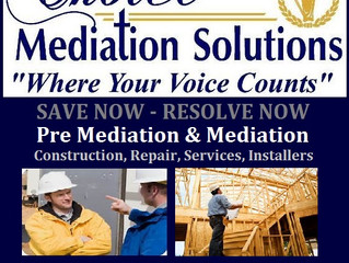 Mediation or Pre-Mediation for your Construction Needs!