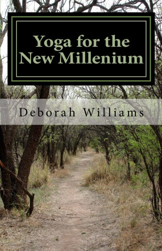 Yoga for the New Millennium - Volume 3