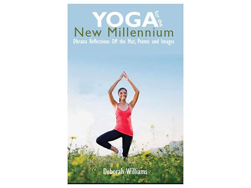 Yoga for the New Millennium - Volume 1