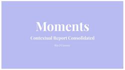 Contextual Report Consolidated 2021 - Ria OConnor  (1)