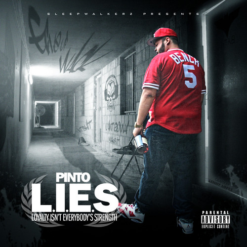 @PINTOGOTFLOW  Pinto - L.I.E.S. Loyalty Isn't Everybody's Strength #Mixtape