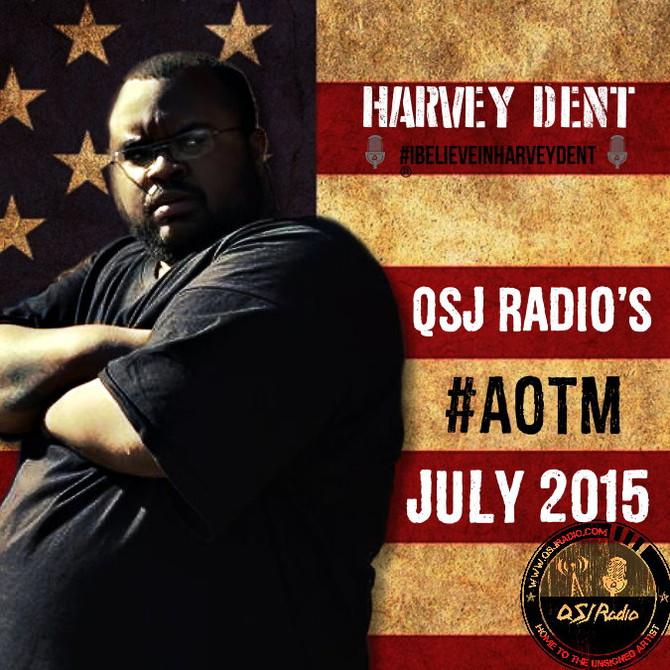 QSJ Radio's #AOTM Harvey Dent