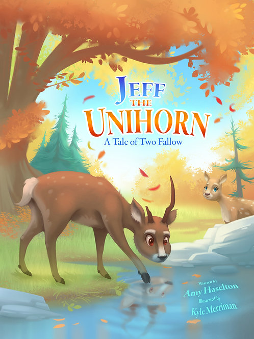 Jeff the Unihorn A Tale of Two Fallow