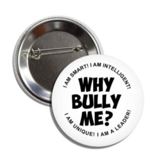 Why Bully Me? - Affirmation Button