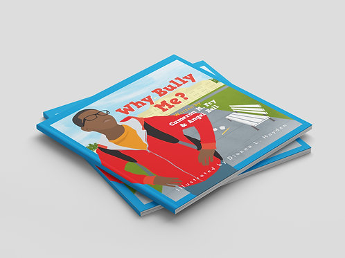 Why Bully Me? Book (SOFT COVER)