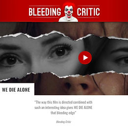 Bleeding Critic We Die Alone movie.jpg
