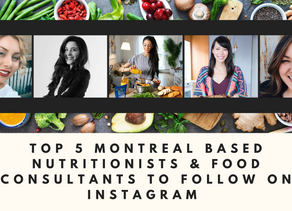 Top 5 Montreal Based Nutritionists & Food Consultants to Follow on Instagram